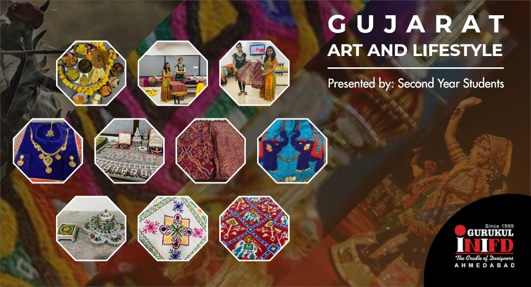 Gujarat Art and Lifestyle Presented by 2nd Year Students