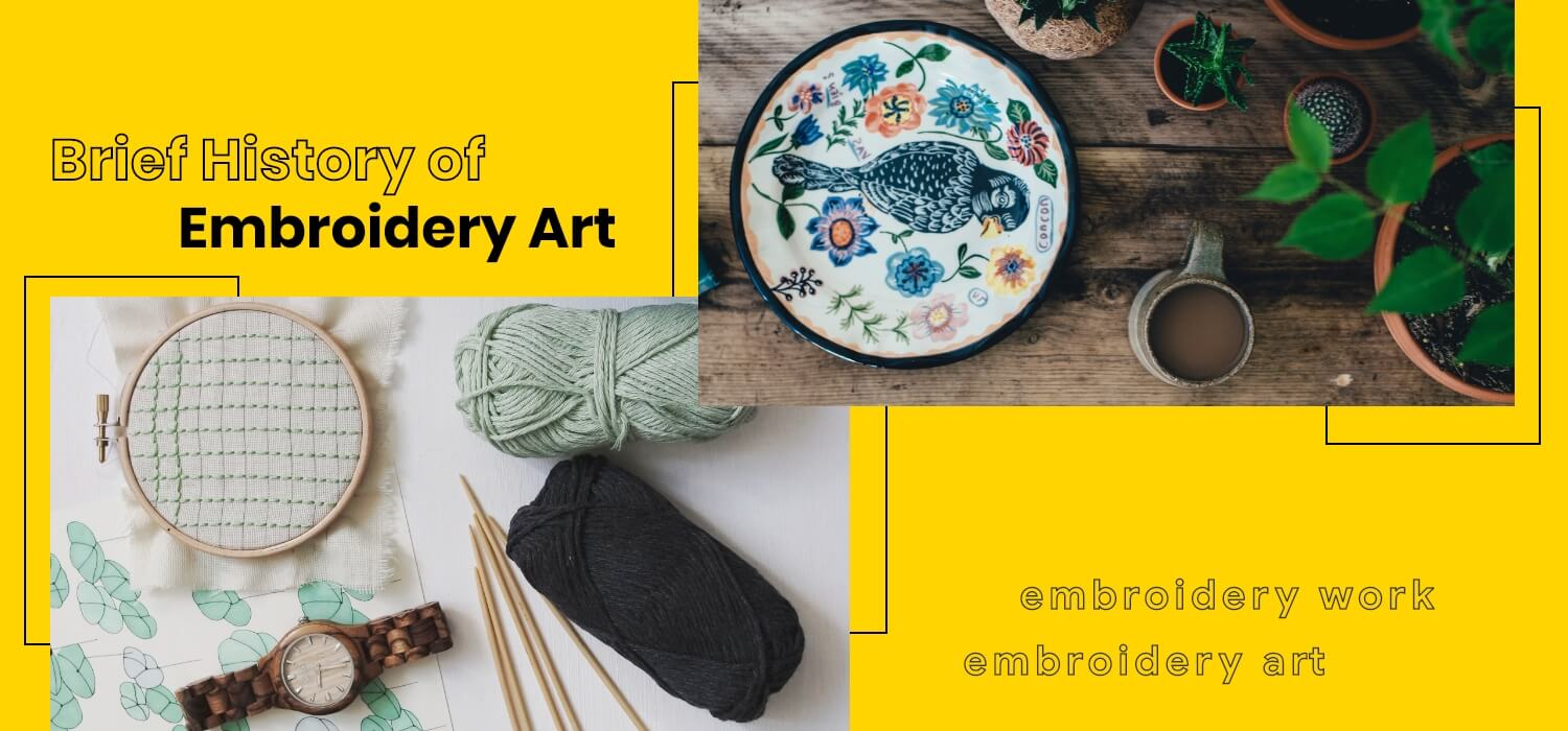 Brief History of Embroidery Art
