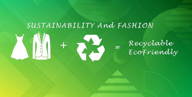 Sustainability and Fashion