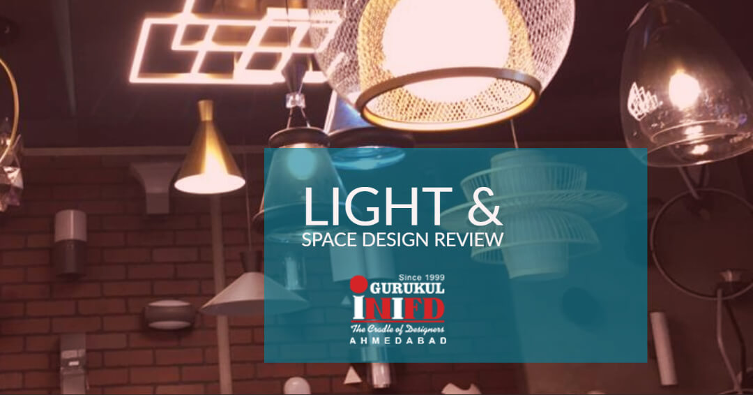 Light & Space Design Review
